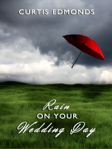 picture of Free Kindle Ebook: Rain on Your Wedding Day
