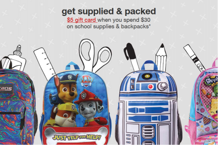 target $5 gift card with $30 in school supplies and backpacks