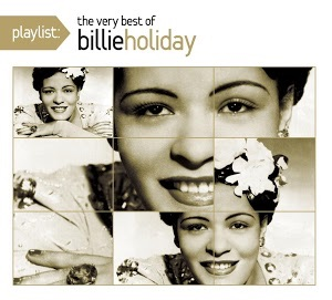 Playlist: The Very Best of Billie Holiday Free Download
