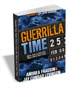 Free eBook Guerilla Time: More Time in Your Life, More Life in Your Time