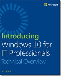 Free ebook: Introducing Windows 10 for IT Professionals   from Microsoft Store