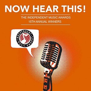 picture of Now Hear This! - The Winners of the 15th Independent Music Awards