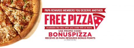 picture of Papa Johns Free Pizza with $15 Order and More