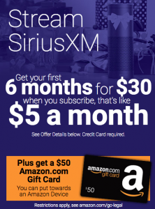 picture of 6 Months Streaming SiriusXM $30 plus free $50 Amazon GC