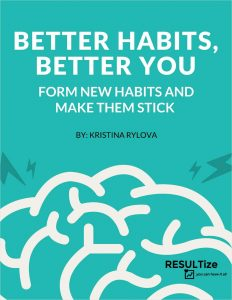 picture of Better Habits, Better You - Form New Habits and Make Them Stick