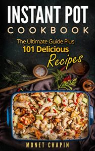 picture of Free Instant Pot Cookbook - 101 Recipes