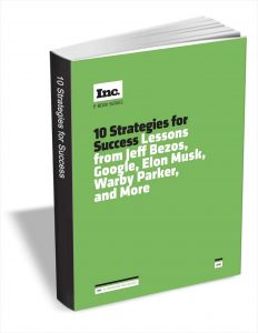 picture of Free eBook - Inc.'s 10 Strategies for Success: Lessons from Jeff Bezos, Google, Elon Musk, Warby Parker, and More