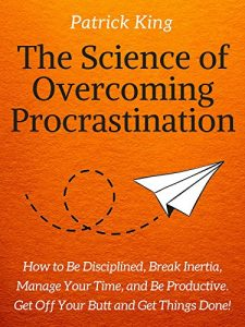 picture of Free Kindle eBook - The Science of Overcoming Procrastination