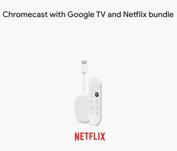 picture of Chromecast w/ Google TV & 6-Months Netflix Standard Streaming Bundle