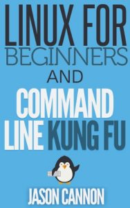picture of Free Linux for Beginners and Command Line Kung Fu (Bundle)