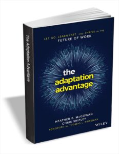 picture of Free eBook: The Adaptation Advantage: Let Go, Learn Fast, and Thrive in the Future of Work