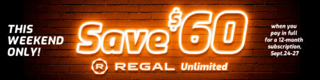 picture of $60 off Regal Unlimited Movie Subscription Pass